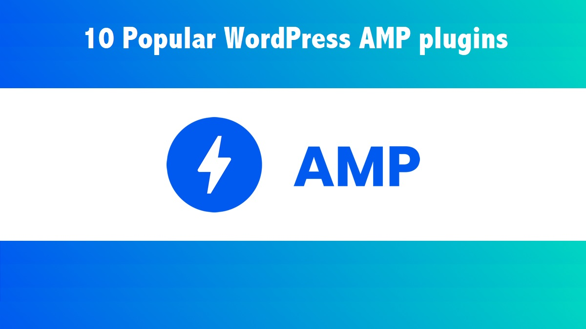 WordPress AMP plugins